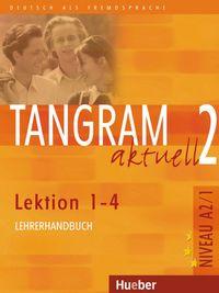 Tangram aktuell 2 a2 1 l1-4 lehrer profesor