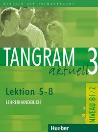 Tangram aktuell 3 b1 2 l5-8 lehrer profesor