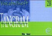 Tangram 2b vokabelheft kursbuch und arbeitsbuch