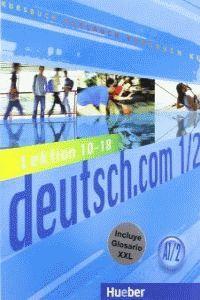 Deutsch com a1 2 kursbuch+xxl l 10-18