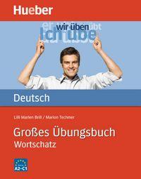 Grosses uebungsbuch dt.wortschatz