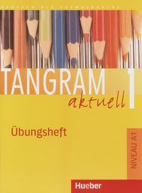 Tangram aktuell a1 uebungsheft