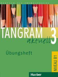 Tangram aktuell b1 uebungsheft