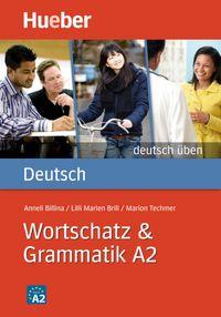 Deutsch uben wortschatz & grammati