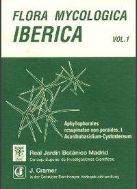 Flora mycologica iberica vol.1