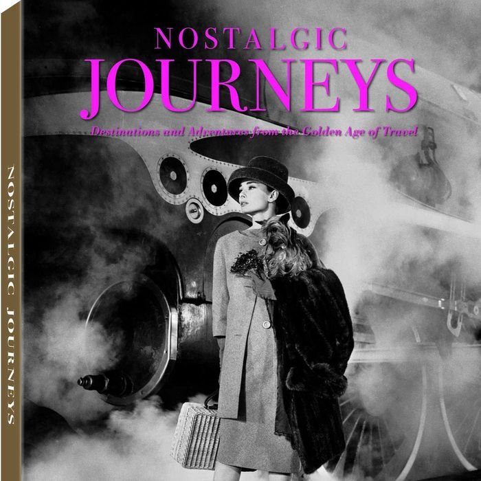 Nostalgic journeys destinations