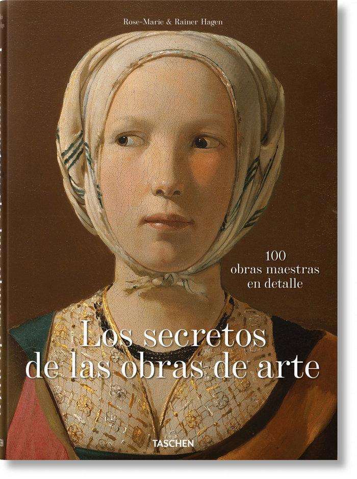 Secretos de las obras de arte 100 obras maestras en detalle