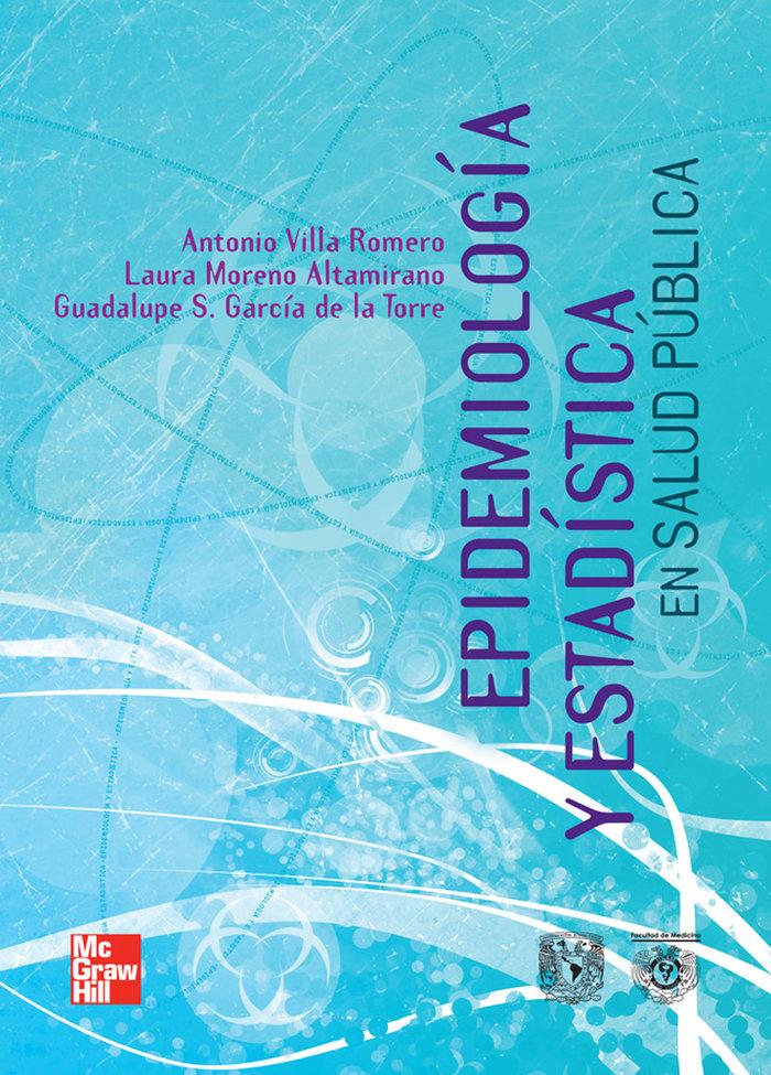 Epidemiologia y estadistica en salud 1º ed