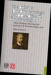 Ideas relativas a una fenomenologia pura y una filosofia fe