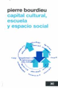 Capital cultural escuela y espacio social