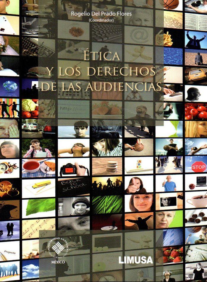 Etica y los derechos de las audiencias