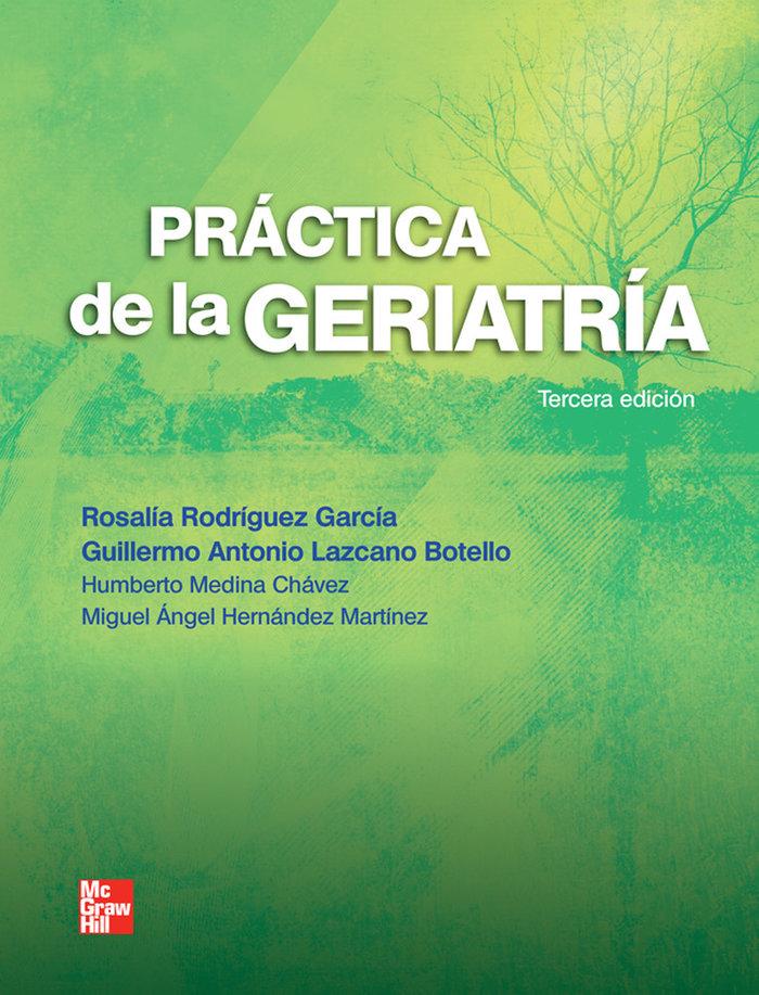 Practica de la geriatria 3ªed