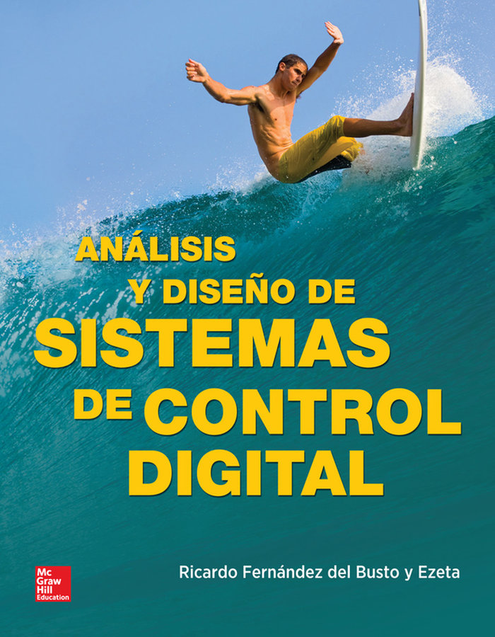 Analisis y diseño de sistemas de control digital