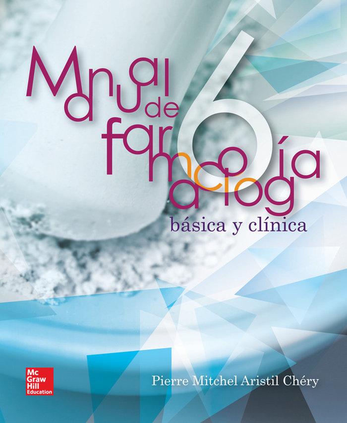 Manual de farmacologia basica y clinica