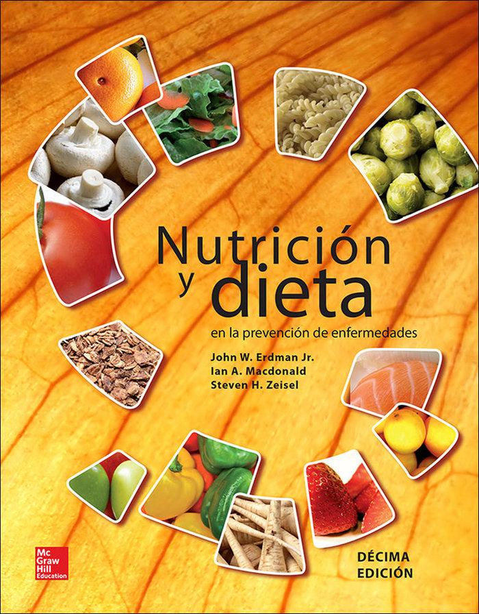 Nutricion y dieta en la prevencion de enfermedades 10ªed