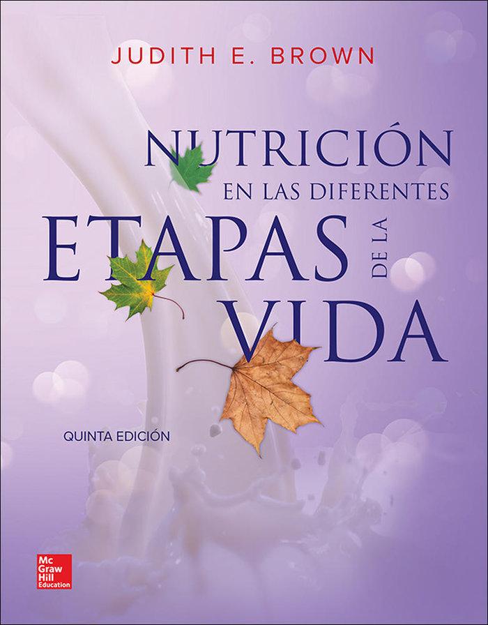 Nutricion en las diferentes etapas de la vida 5ºed
