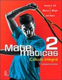 Matematicas 2 calculo integral