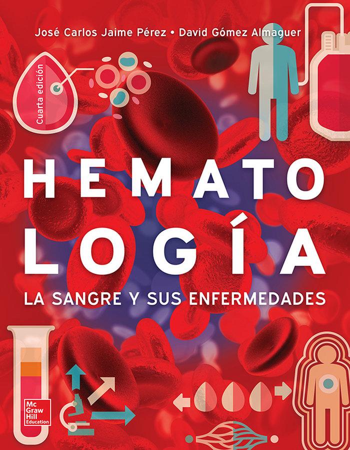 Hematologia la sangre y sus enfermedades 4ª edicion