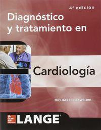 Diagnostico y tratamiento en cardiologia 4ª edicion