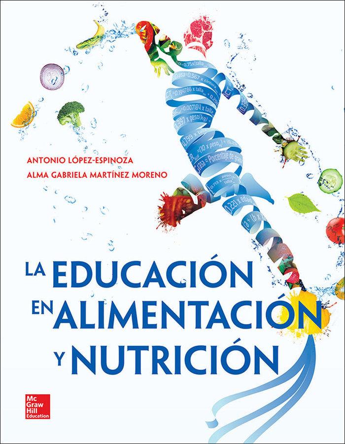Educacion en la alimentacion y nutricion