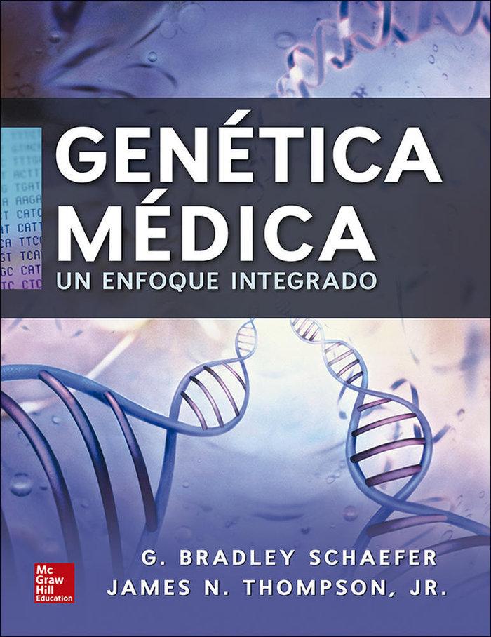 Genetica medica un enfoque integrado