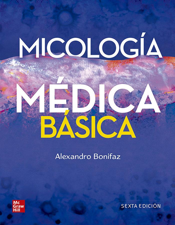 Micologia medica basica 6ª edicion