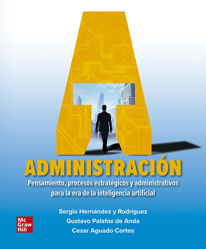 Administracion pensamiento procesos estrategicos
