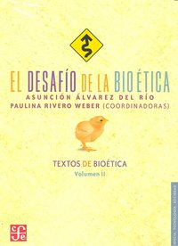 Desafio de la bioetica,el