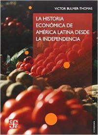 Historia economica de america latina desde la independencia