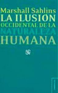 Ilusion occidental de la naturaleza humana,la