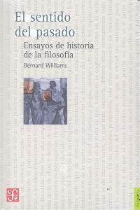 Sentido del pasado ensayos de historia de filosofia,el