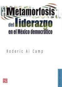 Metamorfosis del liderazgo en el mexico democratico