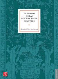 Templo de las inscripciones palenque,el