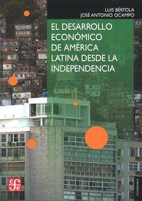 Desarrollo economico de america latina desde la independenc