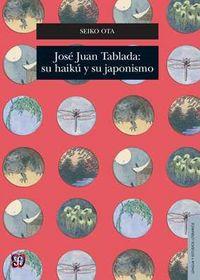 Jose juan tablada su haiku y su japonismo