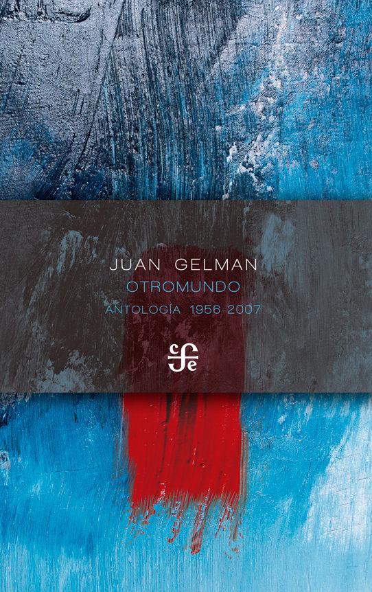 Otromundo antologia 1956 2007
