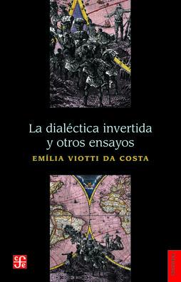 Dialectica invertida y otros ensayos,la