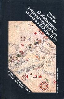 Mediterraneo y mundo mediterraneo en epoca felipe ii vol 1