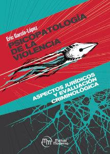 Psicopatologia de la violencia aspectos juridicos