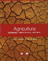 Agricultura deterioro y preservacion ambiental