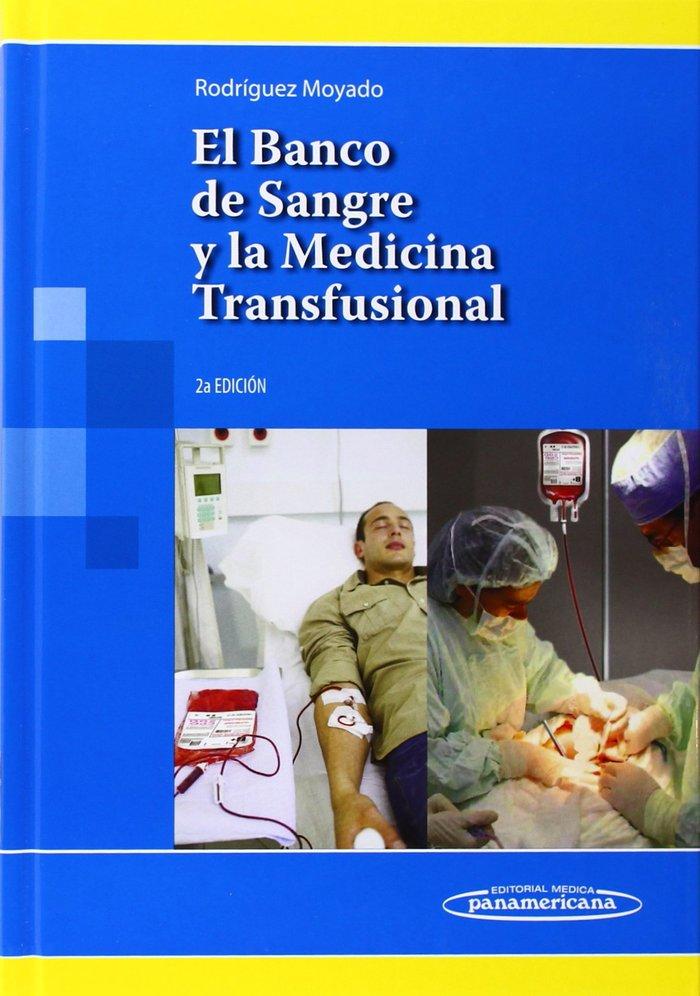 Banco de sangre y la medicina transfusional,el