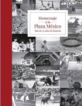 Homenaje a la plaza mexico