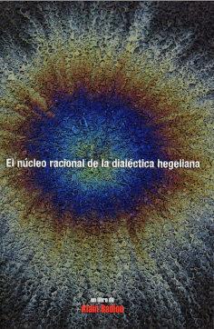 Nucleo racional de la dialectica hegeliana,el