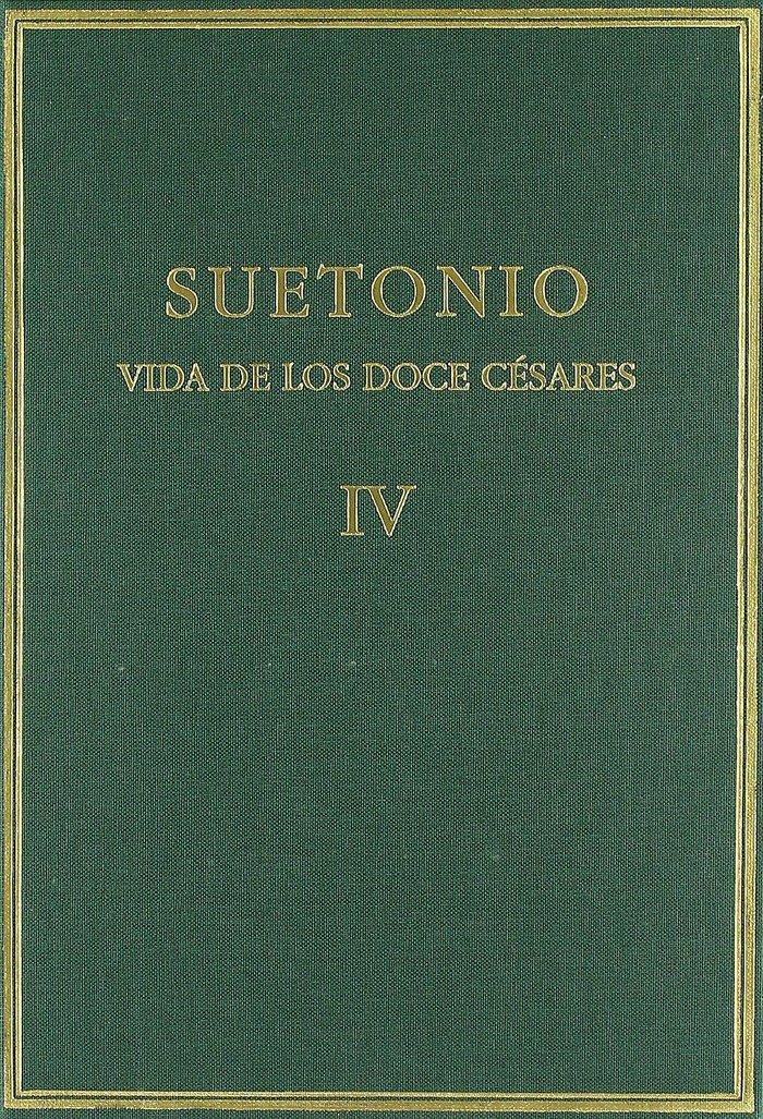 Vida doce cesares iv (libros vii-viii)