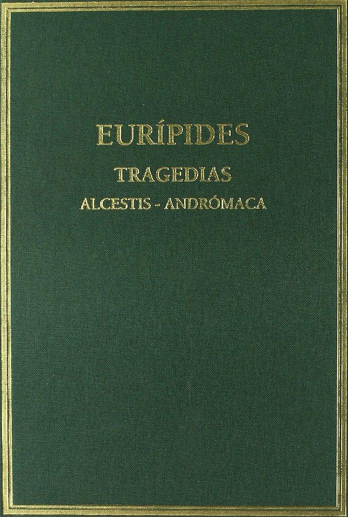 Tragedias i alcestis andromaca ne