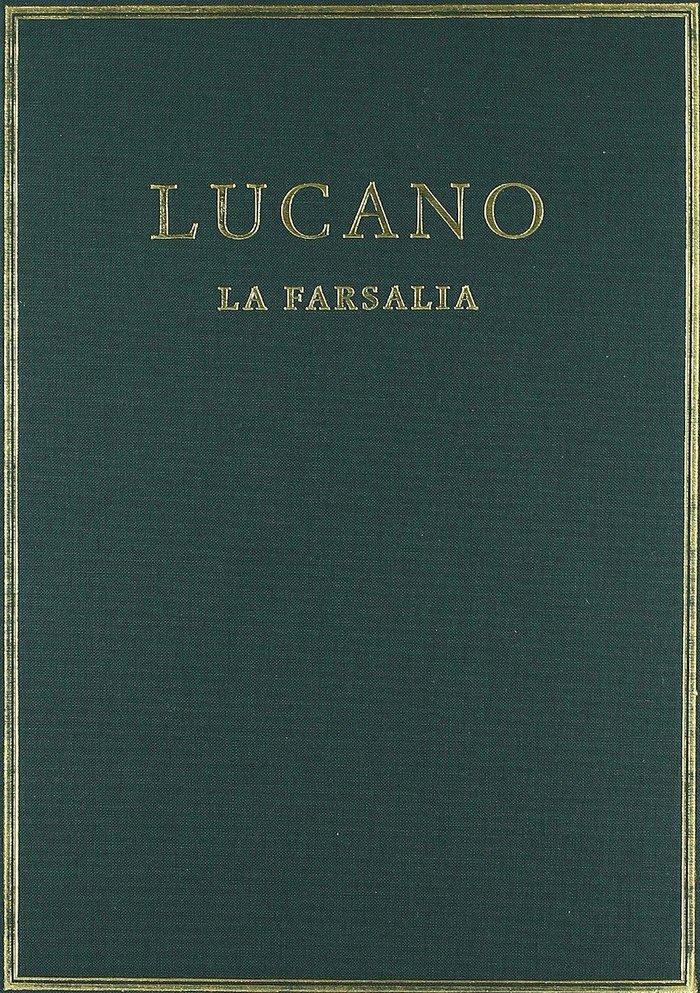 Farsalia. vol. i. libros i-iii,la
