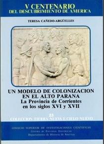 Provincia de corrientes en los siglos xvi y xvii,la