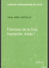 Inquisicion. actas i. anatomia y biopsia del dios y del dere