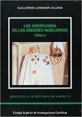 Americanos en las ordenes nobiliarias (2 vols.),los