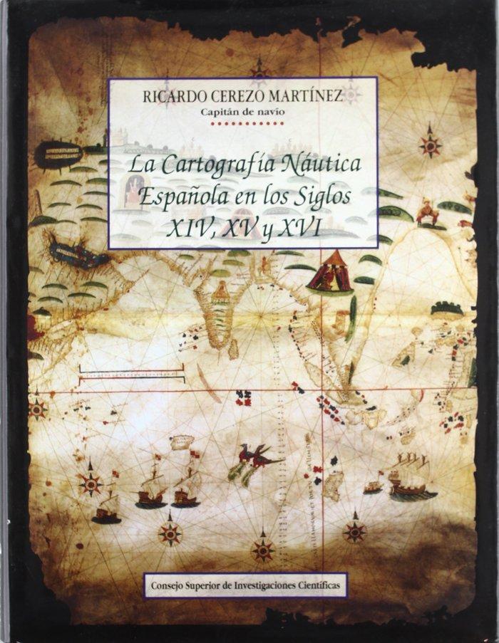 Cartografia nautica española siglos xiv-xv-xvi
